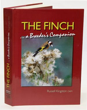 The Finch A Breeders Companion by Russell Kingston Hardcover Book - Finch Breeding Supplies